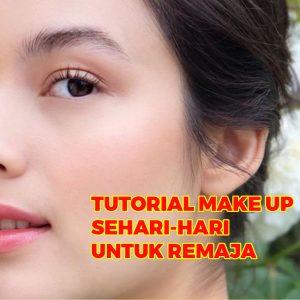 tutorial-make-up-sehari-hari-untuk-remaja
